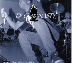 Dag Nasty – Dag With Shawn