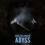 Chelsea Wolfe - Abyss cover