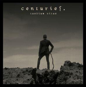 Centuries - Taedium Vitae