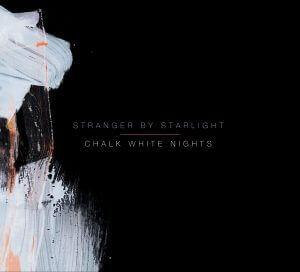 Stranger By Starlight set September release date for debut LP, 'Chalk White Nights'