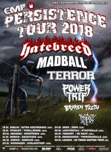 Power Trip announced as part of 'Persistence Tour' with Hatebreed, Madball, Terror; plus Broken Teeth and Insanity Alert