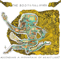 The Body & Full Of Hell announce new collab album, upcoming on Thrill Jockey in November, new track shared