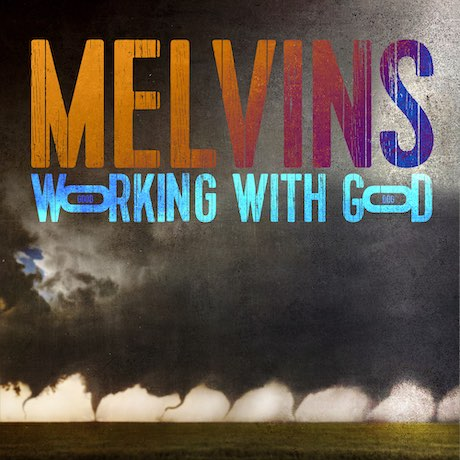 Melvins Working With God Cover 1