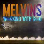 Melvins Working With God Cover