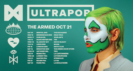 The Armed Euro Tour Dates 2021